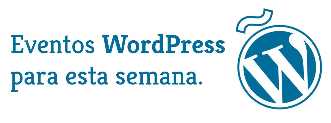 Eventos WordPress para esta semana en españa